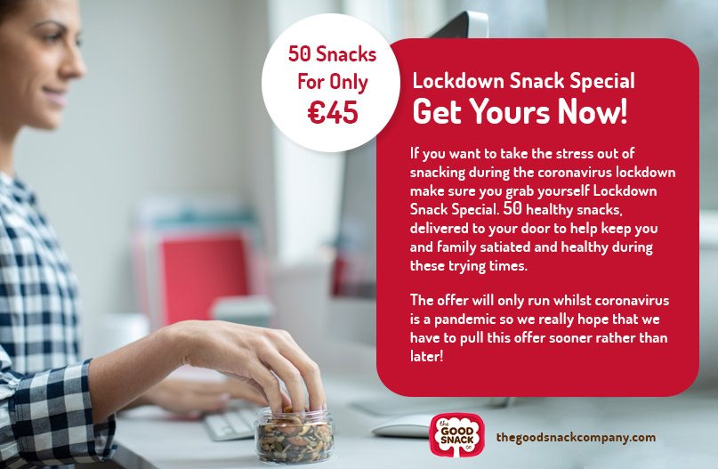 Lockdown Snack Special Offer - Healthy Snacks